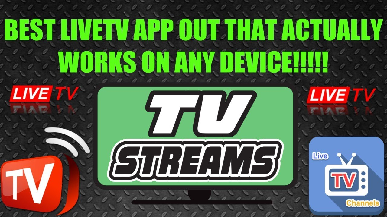 BEST LIVETV APP FOR ANY DEVICE JUNE 2019 - Top Tutorials